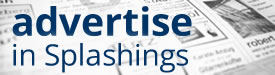 Advertise in Splashings